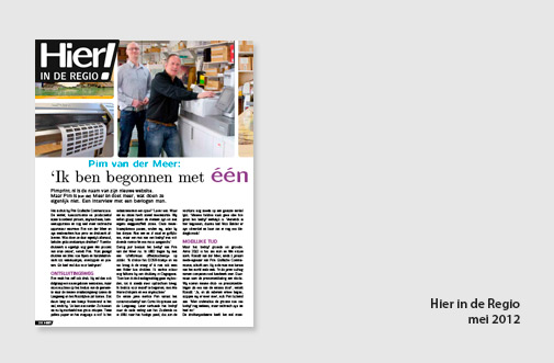PIM Print in Hier in de Regio, jaar 2012, artikel over Pim en Ronald van der Meer over groei in lokaal ondernemen het ontstaan van pimprint.nl